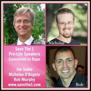 Save The 1 Men Conceived In Rape - Pro-Life Speakers